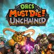 game Orcs Must Die! Unchained