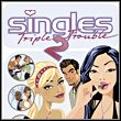 game Singles 2: Triple Trouble