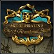 game Age of Pirates II: City of Abandoned Ships