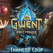 game Gwent: Price of Power - Thanedd Coup