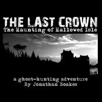 Okładka The Last Crown: Haunting of Hallowed Isle (PC)