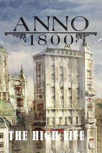 Anno 1800: The High Life (PC cover