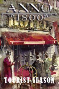 Anno 1800: Tourist Season (PC cover