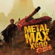 game Metal Max Xeno: Reborn