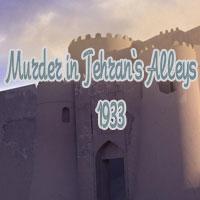 Okładka Murder in Tehran's Alleys 1933 (PC)