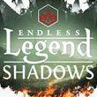 game Endless Legend: Shadows