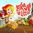 Brave & Little Adventure