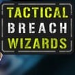 game Tactical Breach Wizards