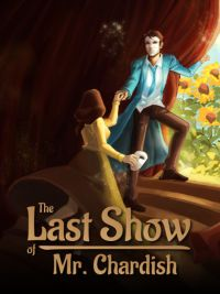 Okładka The Last Show of Mr. Chardish (XONE)