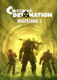 Okładka Wasteland 3: Cult of the Holy Detonation (PC)