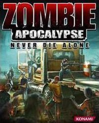 Okładka Zombie Apocalypse: Never Die Alone (PS3)