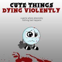 Okładka Cute Things Dying Violently (X360)