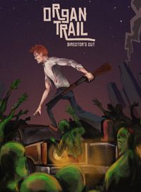 Okładka Organ Trail: Director's Cut (PC)