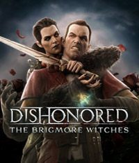 Okładka Dishonored: The Brigmore Witches (PC)