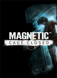 Okładka Magnetic: Cage Closed (PC)