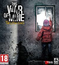 Okładka This War of Mine: The Little Ones (PS4)