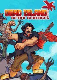 Okładka Dead Island Retro Revenge (PC)