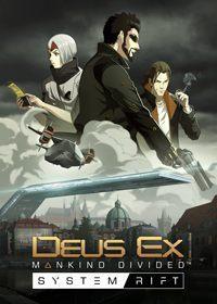 Okładka Deus Ex: Mankind Divided - System Rift (PC)