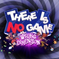 Okładka There Is No Game: Wrong Dimension (Switch)
