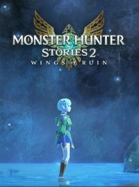 Monster Hunter Stories 2: Wings of Ruin (PC cover