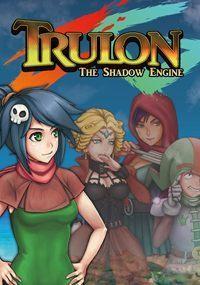 Okładka Trulon: The Shadow Engine (PC)