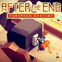Okładka After the End: Forsaken Destiny (AND)