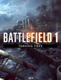 Okładka Battlefield 1: Turning Tides (PC)