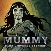 The Mummy Dark Universe Stories (AND cover