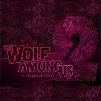 Game Box for The Wolf Among Us: A Telltale Games Series - Season 2 (PC)