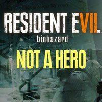 Okładka Resident Evil VII: Biohazard - Not a Hero (PC)