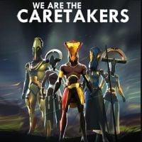 Okładka We Are The Caretakers (PC)
