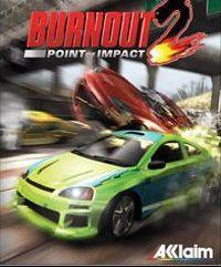 Okładka Burnout 2: Point of Impact (GCN)