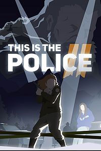 Okładka This is the Police 2 (PS4)