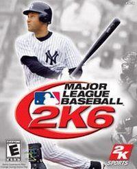 Okładka Major League Baseball 2K6 (XBOX)