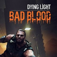 Okładka Dying Light: Bad Blood (PC)