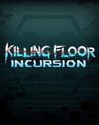 Okładka Killing Floor: Incursion (PC)