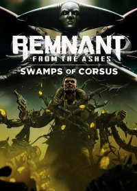 Okładka Remnant: From the Ashes - Swamps of Corsus (PC)