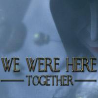 Okładka We Were Here Together (PC)