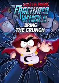 South Park: The Fractured But Whole - Bring the Crunch cover