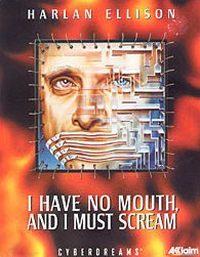 Okładka I Have No Mouth, And I Must Scream (PC)