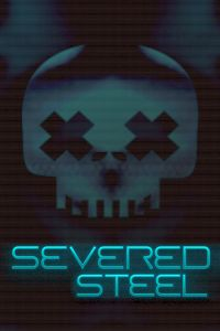 Okładka Severed Steel (PC)
