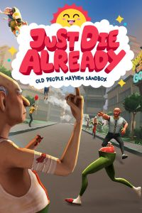 Just Die Already (PC cover