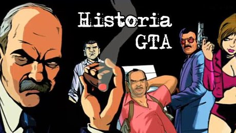Historia GTA - odcinek 2