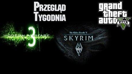 Przegląd Tygodnia - GTA, MW3, Skyrim