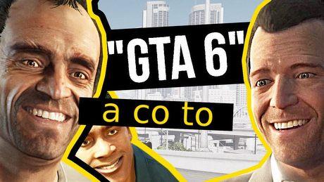 Dlaczego na GTA 6 czekamy tak długo