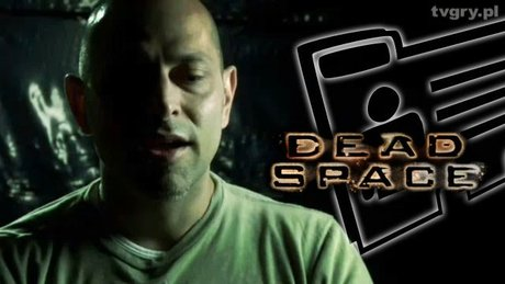 Dziennik developera Dead Space - cz. 2