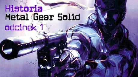 Historia Metal Gear Solid - odcinek 1