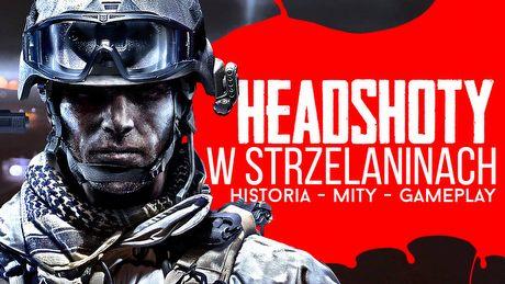 Headshoty w grach - historia, mity, gameplay