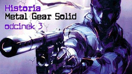 Historia Metal Gear Solid - odcinek 3