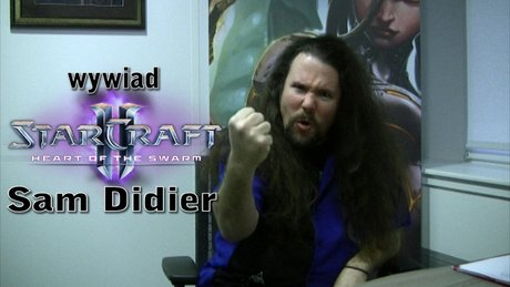 Wywiad - Sam Didier o HotS!